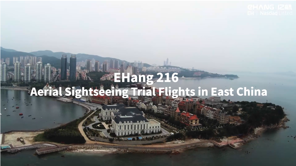 Self-flying EHang 216 Showcases Aerial Sightseeing Trips Over the Sea in East China